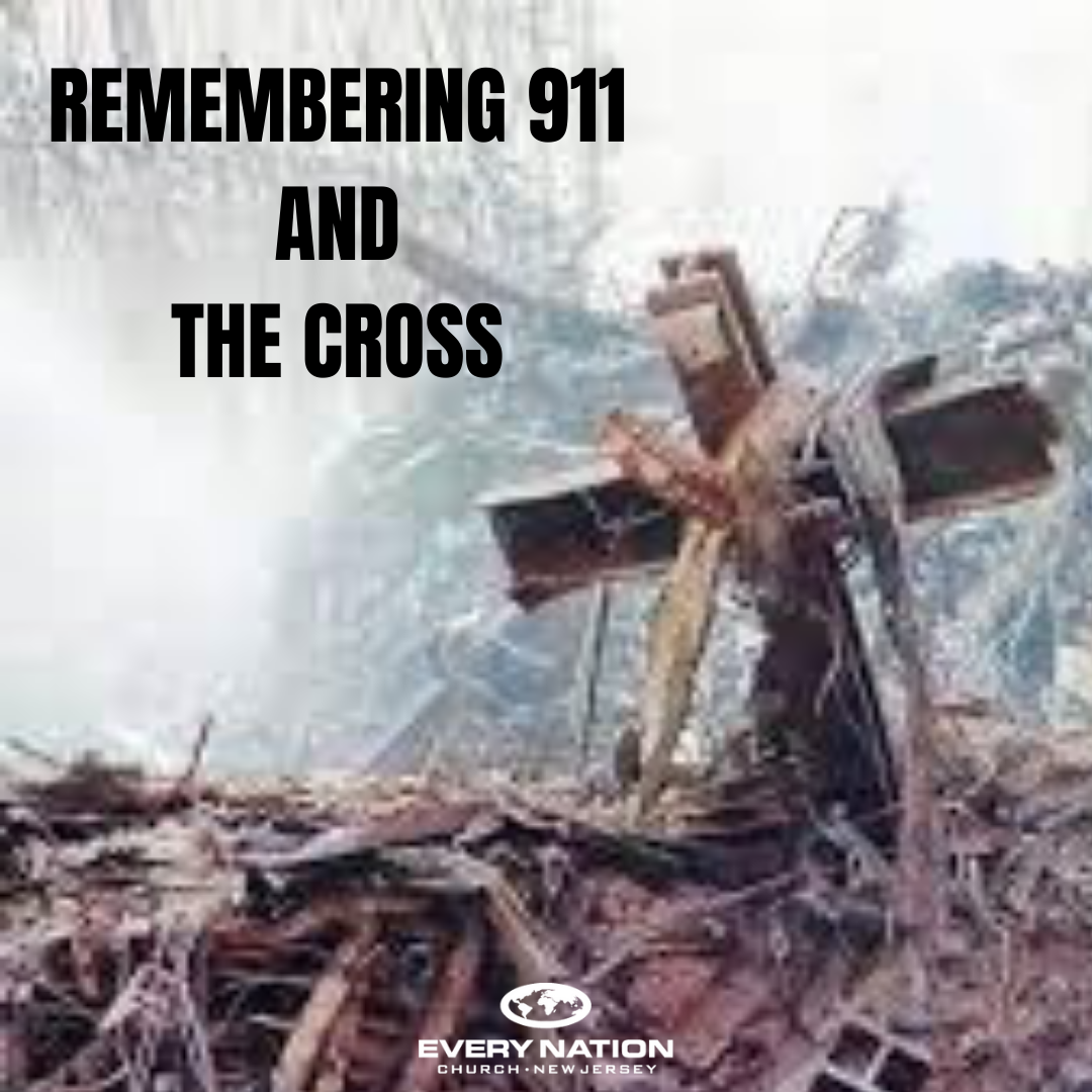 Remembering 9/11 and the Cross
